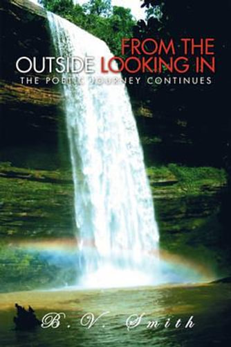 NEW From the Outside Looking in By B. V. Smith Hardcover Free Shipping