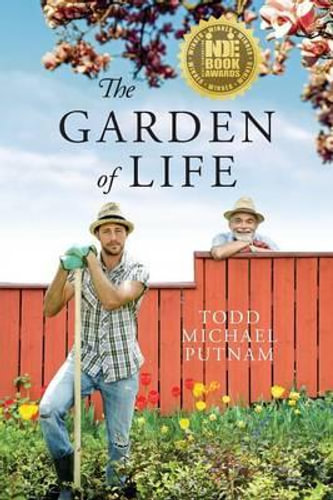 NEW The Garden of Life By Todd Michael Putnam Paperback Free Shipping