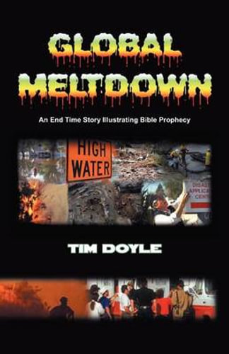 NEW Global Meltdown By Timothy Aloysius Doyle Paperback Free Shipping