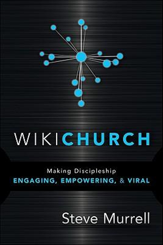 NEW WikiChurch By Steve Murrell Paperback Free Shipping