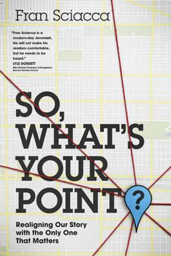 NEW So, What's Your Point? By Fran Sciacca Paperback Free Shipping