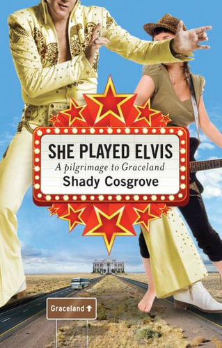 NEW-She-Played-Elvis-By-Shady-Cosgrove-Paperback-Free-Shipping
