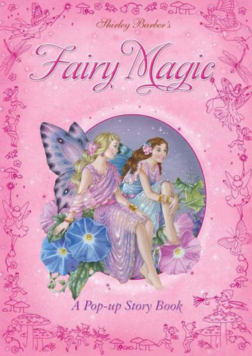 NEW Shirley Barber Fairy Magic By Shirley Barber Hardcover Free Shipping
