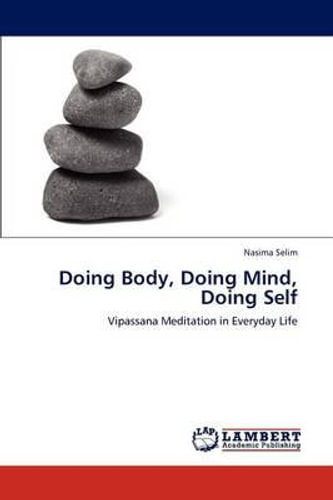 NEW Doing Body, Doing Mind, Doing Self By Nasima Selim Paperback Free Shipping