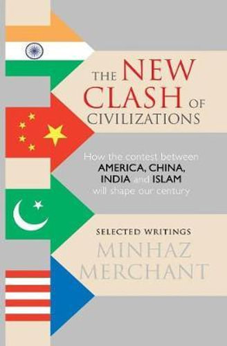 according to clash of civilizations thesis proposed by samuel huntington