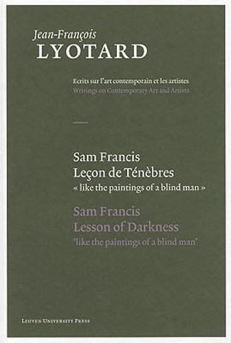 NEW-Sam-Francis-Lecon-De-Tenebres-Sam-Francis-Lesson-of-Darkness-By-Herman-P