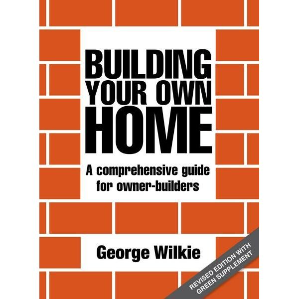 Booktopia building your own home a comprehensive guide for owner builders 3rd edition by Build your own home online