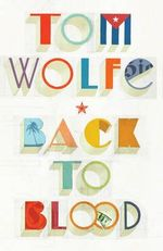 Back to blood Tom Wolfe