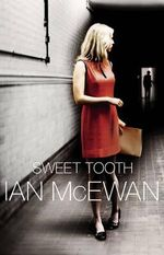 Sweet Tooth Ian McEwan