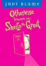 Judy blume otherwise known as sheila the great book report