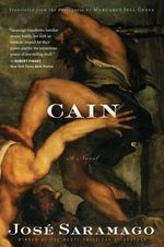 Cain, Jose Saramago, novel, atheist, communist, Nobel, book review