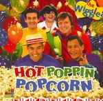 Hot Poppin' Popcorn - The Wiggles