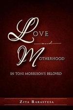 Toni Morrison's Beloved?