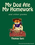 My dog ate my homework poem