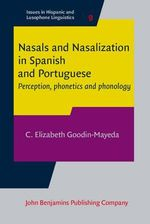Nasals and Nasalization in Spanish and Portuguese