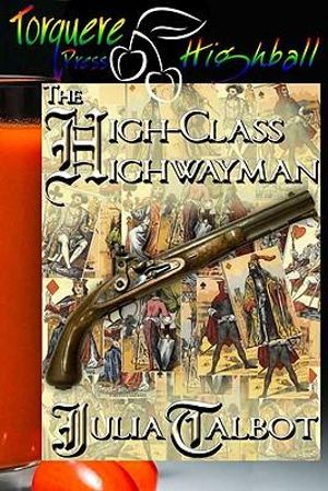 The High-Class Highwayman Julia Talbot
