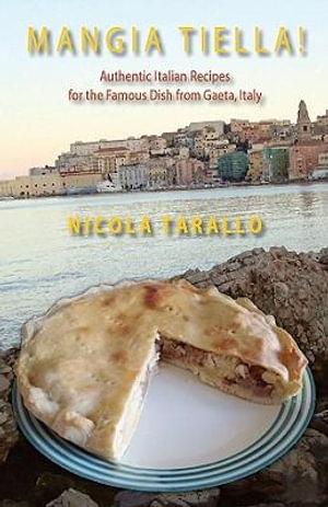 Mangia Tiella! - Nicola Tarallo