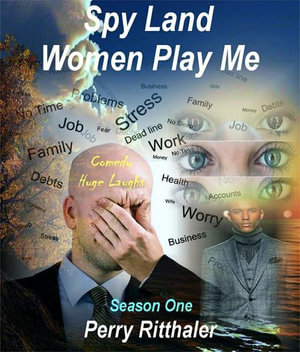 Spy Land Women Play Me - Perry Ritthaler