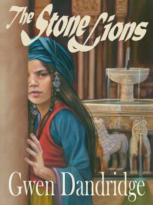 The Stone Lions - Gwen Dandridge