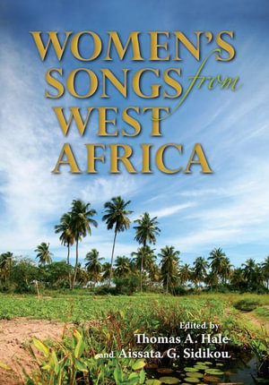 Women's Songs from West Africa - Thomas A. Hale