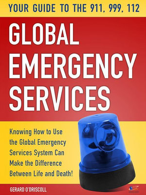 Your Guide to the 911,999, 112 Global Emergency Services - Denis O'Driscoll Gerard