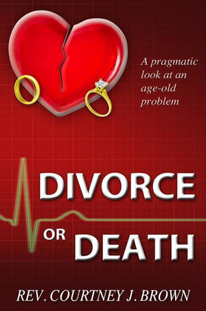 Divorce or Death - Courtney Brown