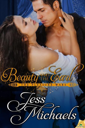 Beauty and the Earl - Jess Michaels