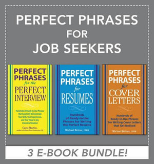 Perfect Phrases for Job Seekers (EBOOK BUNDLE) - Michael Betrus