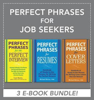 Perfect Phrases for Job Seekers (EBOOK BUNDLE) - Michael Betrus