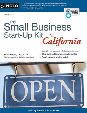 Small Business Start-Up Kit for California, The - Peri H. Pakroo