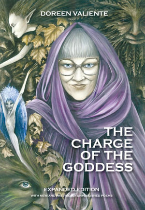 The Charge of the Goddess - The Poetry of Doreen Valiente - Doreen Valiente