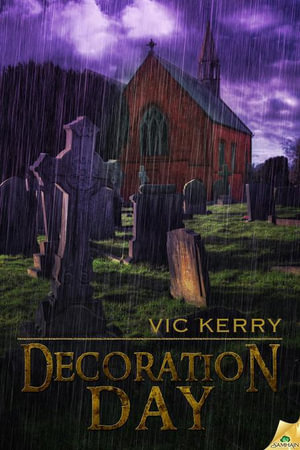 Decoration Day - Vic Kerry