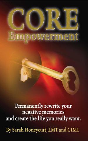 Core Empowerment - Sarah L Honeycutt