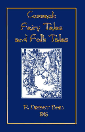 Cossack Fairy Tales and Folk Tales - R. Nisbet Bain