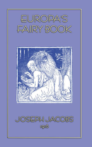 Europa's Fairy Book - 25 of Euope's finest fairy tales - Joseph Jacobs