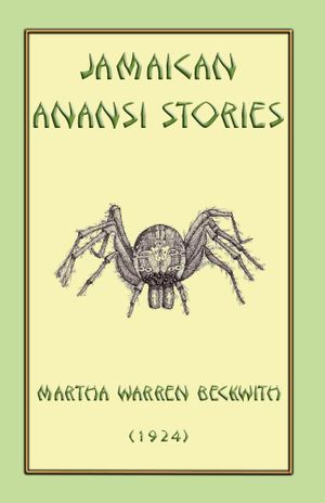 Jamaican Anansi Stories - Martha Warren Beckwith