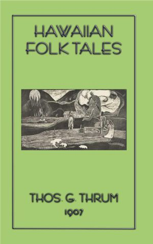 Hawaiian Folk Tales - Thomas G. Thrum
