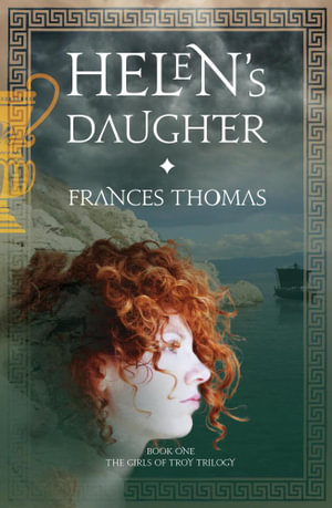 Helen's Daughter - Frances Thomas