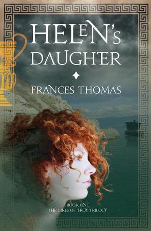 Helen's Daughter - Frances Thomas