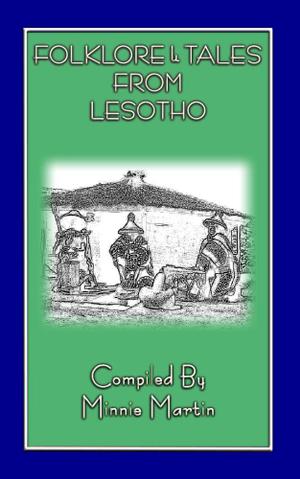 Tales from Lesotho - 10 Basuto Folk Tales - Minnie Martin
