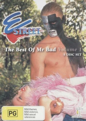 E Street : The Best Of Mr Bad : Volume 1 -