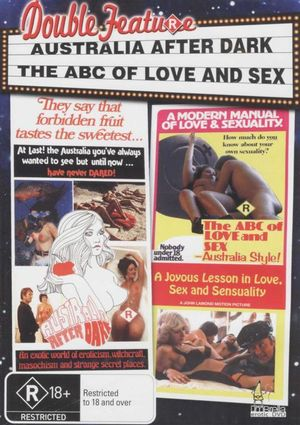 Australia After Dark / The ABC of Love and Sex : Double Feature - Ian Broadbent