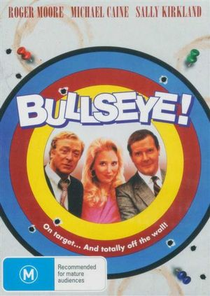 Bullseye! : On Target... And Totally Off The Wall! - Roger Moore