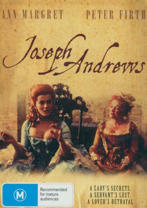 Joseph Andrews : A Lady's Secret - A Servant's Lust - A Lover's Betrayal - Peter Firth