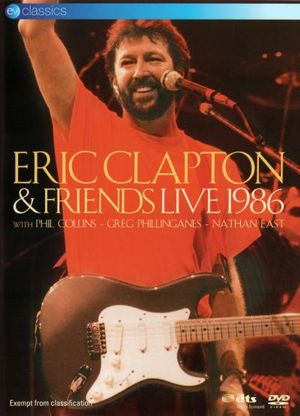Eric Clapton & Friends : Live 1986 : With Phil Collins - Greg Phillinganes - Nathan East - Nathan East