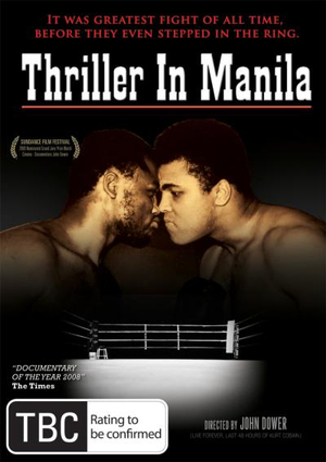Thriller in Manila : It Was The Greatest Fight Of All Time, Before They Even Stepped In The Ring. - John Dower