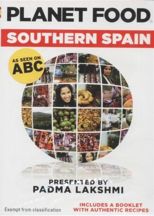 Planet Food - Southern Spain : Southern Spain - Padma Lakshmi