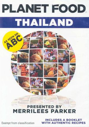 Planet Food : Thailand - Merrilees Parker