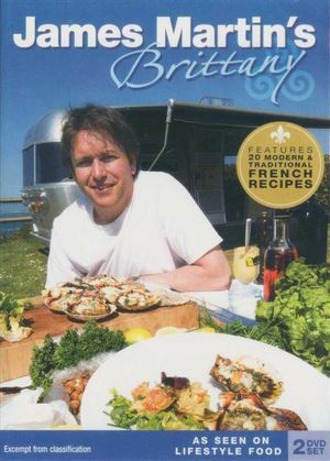 James Martin's Brittany : Features 20 Modern & Traditional French Recipes (2 Disc Set) - James Martin