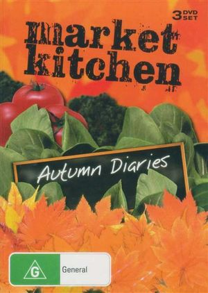 Market Kitchen : Autumn Diaries : 3 Disc Set - India De Beaufort